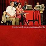 Théâtre la compagnie Zig Zag Règlements de comptes en famille au bistrot de la scène