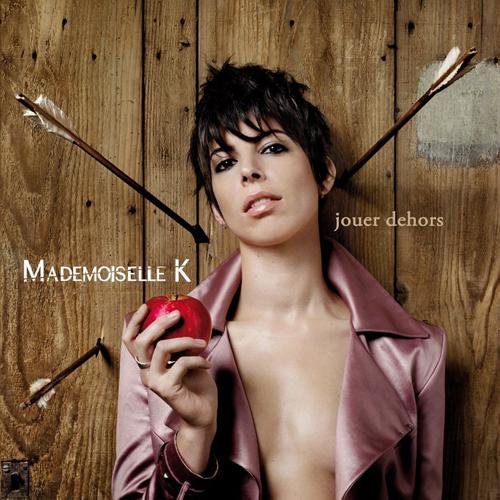 Concert Dijon : Mademoiselle K