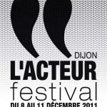 Dijon Festival Acteur Festival, Dijon