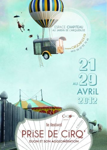 Festival Dijon : Prise de CirQ' 2012