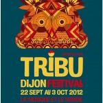 Dijon Festival : Festival Tribu 2012