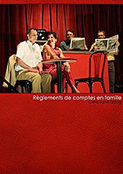 Théâtre Dijon : Règlements de comptes en famille