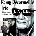Rémy Decormeille Trio en concert au Bistrot de la scène