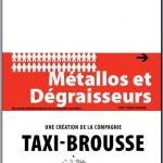 Dijon Spectacle : Métallos et Dégraisseurs, Bourse au Travail