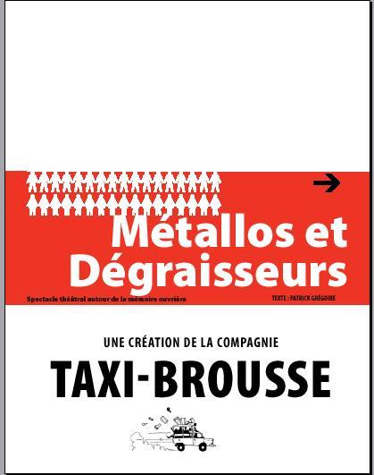 Spectacle Dijon : Métallos et Dégraisseurs (2012)