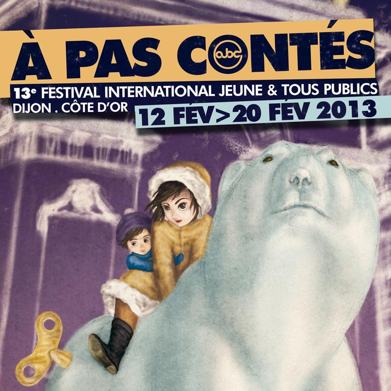 Festival Dijon : A pas Contés 2013